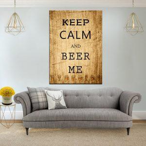 תמונת קנבס הישאר רגוע ותביא לי בירה לסלון לעיצוב הבית