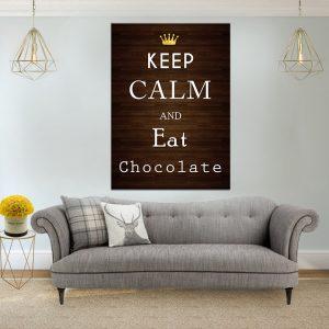 תמונת קנבס הישאר רגוע ואכול שוקולד לסלון לעיצוב הבית